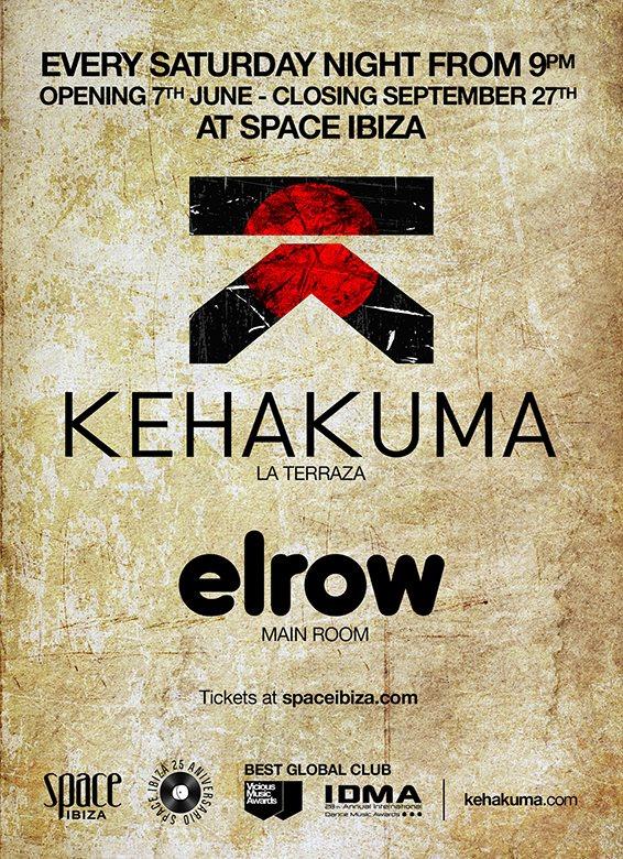Every Saturday at Space: Kehakuma + elRow Ibiza!