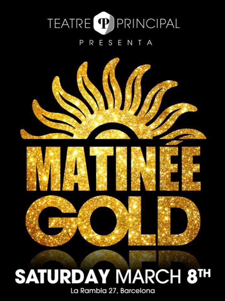 Matinée Gold en el Teatre Principal.