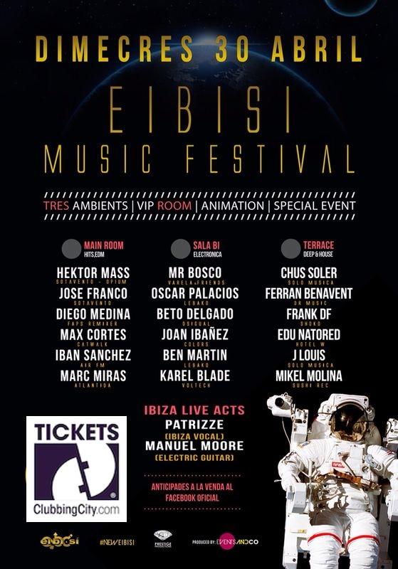 EIBISI MUSIC FESTIVAL, miércoles 30 de abril.