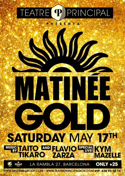 Matinée Gold en Teatre Principal