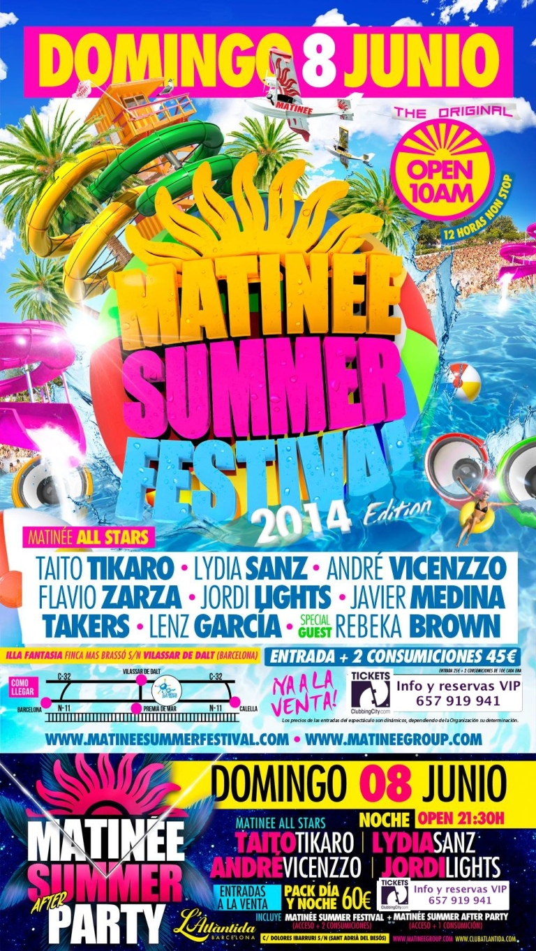 Matinée Summer 2014 - Entradas anticipadas + after party.