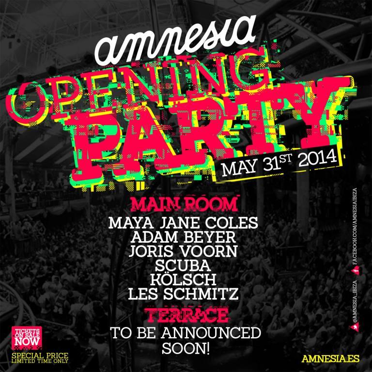 Opening Party Amnesia 2014. Sábado 31 de mayo del 2014. Entradas anticipadas!