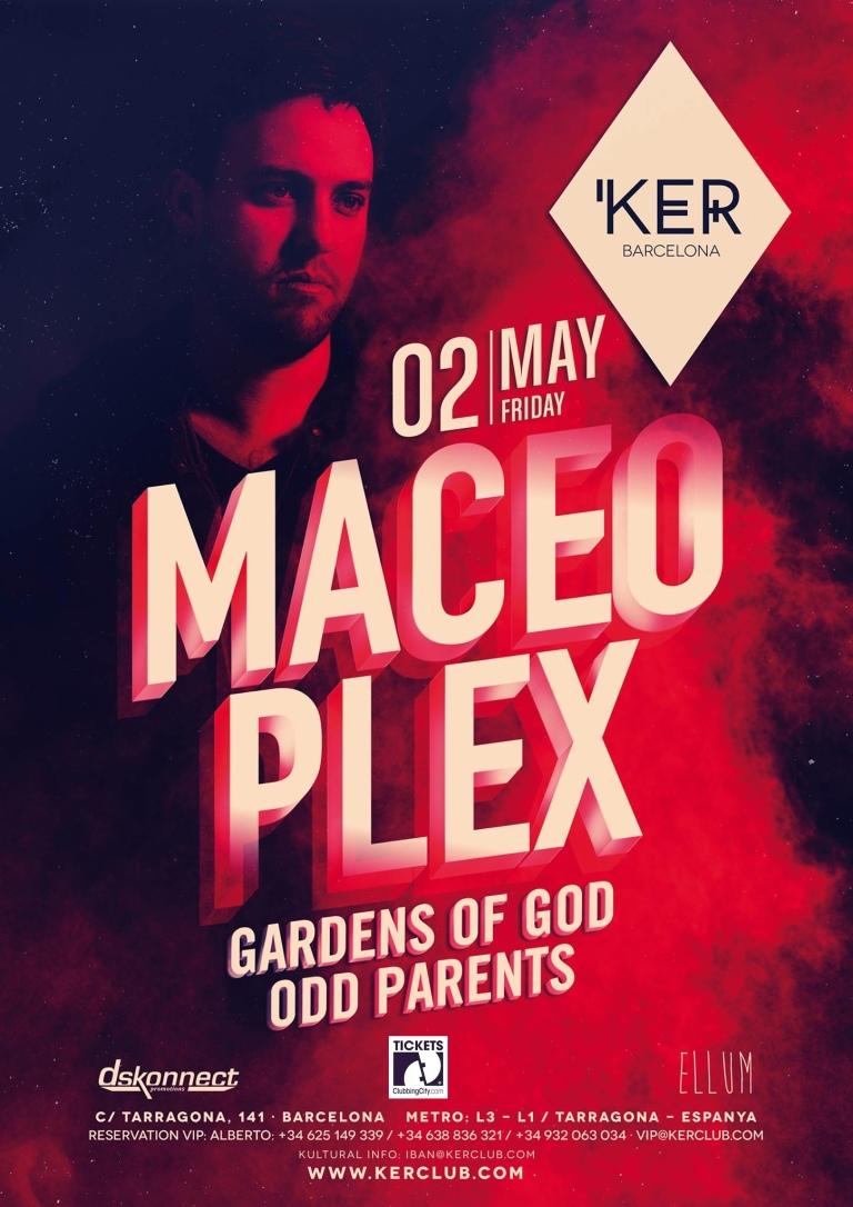 Hoy! Viernes 2 de mayo... KER Presents: Maceo Plex.