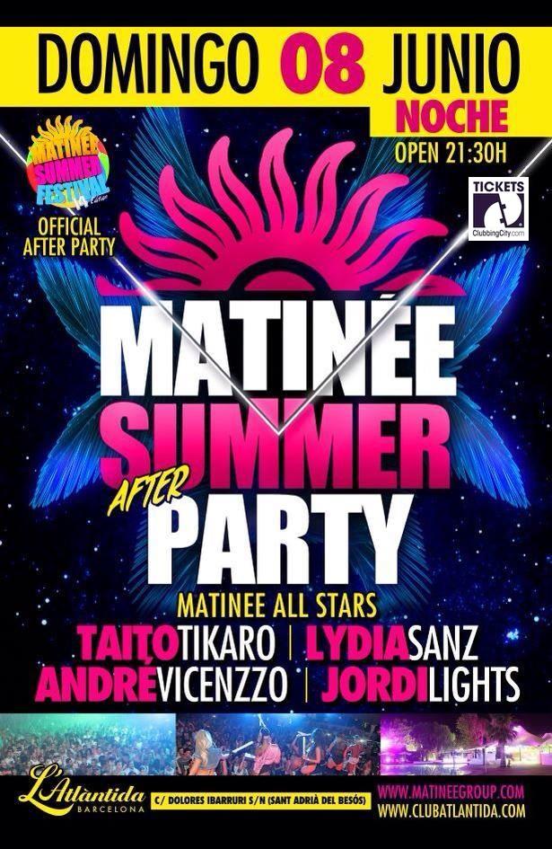 Matinée Summer After Party en l'Atlàntida Barcelona. Domingo 8 de Junio.
