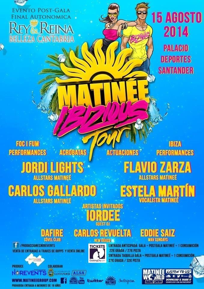 Matinée Ibizious Tour en Santander. Viernes 15 de agosto.